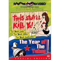 This Stuff'll Kill Ya - The Year of the Yahoo - NEW DVD FACTORY SEALED