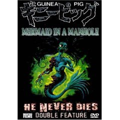 Guinea Pig Collection - Mermaid In A Manhole - He Never Dies - NEW DVD