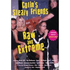 Colin's Sleazy Friends - Raw and Extreme - NEW DVD FACTORY SEALED