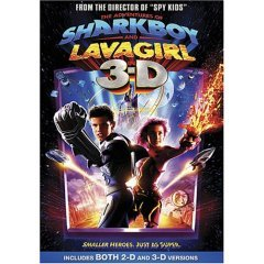 Adventures of Sharkboy and Lavagirl in 3-D
