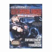 Commandos Elite Special Forces: Attack On Terrorism: Law Enforcement Against Terrorism
