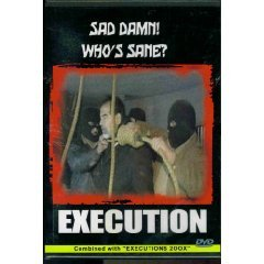 Execution - Sad Damn Who's Sane Plus Executions 200X  (New DVD Factory Sealed)