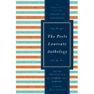 The Poets Laureate Anthology (2010, Hardcover)