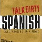 Talk Dirty Spanish: Beyond Mierda