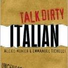 Talk Dirty Italian: Beyond Cazzo