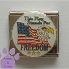 This Flag Stands For FREEDOM Italian Charm Megalink Flag & Eagle