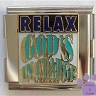 RELAX GOD'S IN CHARGE Italian Charm Megalink