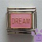 DREAM Italian Charm on Pink Enamel Background
