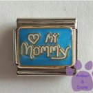 Love (heart) My Mommy Italian Charm on Blue Enamel