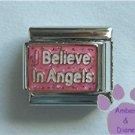 I Believe in Angels Italian Charm on pink glitter background