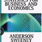 Statistics for Business and Economics by David R. Anderson 0324066716