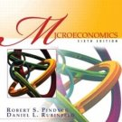 Microeconomics 6th Ed. by Pindyck, Robert S. 0130084611
