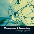 Management Accounting: A Strategic Approach 3rd by Wayne J. Morse 0324119976