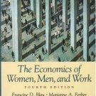The Economics of Women, Men, and Work 4th by Francine D. Blau 013090922X