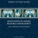 Applications in Human Resource Management Cases Exercises and Skill Builders 5th by Nkomo 0324200811