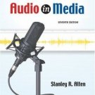 Audio In Media 7th by Stanley R. Alten 0534630464
