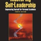 Mastering Self-leadership 4th by Charles C. Manz 0132213443
