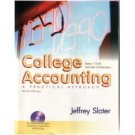 College Accounting: A Practical Approach 9th Chapters 1-12 by Jeffrey Slater 0131439634