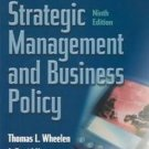 Concepts in Strategic Management and Business Policy 9th by Tom Wheelen 013142405X