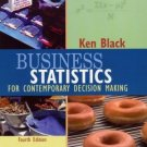 Business Statistics 4th by Ken Black 047142983X