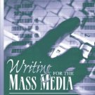 Writing For The Mass Media 6th by James Glen Stovall 0205449727