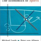 The Economics of Sports by Michael Leeds 0201700972
