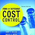 Food and Beverage Cost Control 2nd by Jack E. Miller 0471355151