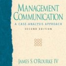 Management Communication 2nd by O'Rourke 013101644X