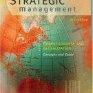 Strategic Management: Competitiveness and Globalization 6th by Michael A. Hitt 0324275285
