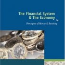 The Financial System And The Economy 3rd by Maureen Burton 0324071825