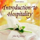 Introduction to Hospitality 4th by John R. Walker 0131191012