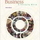 Business: A Changing World 5th by O. C. Ferrell 007312852X