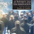 The Economics of Poverty and Discrimination 9th by Schiller 0130385689