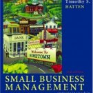 Small Business Management: Entrepreneurship and Beyond 2nd by Timothy S. Hatten 0618128484