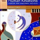 Human Relations for Career and Personal Success 7th by Andrew J. DuBrin 0131190628