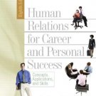 Human Relations for Career and Personal Success 8th by Andrew J. DuBrin 0131791796