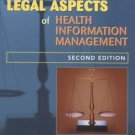Legal Aspects of Health Information Management 2nd by Dana C McWay 0766825205