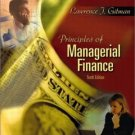 Principles of Managerial Finance 10th by Lawrence J. Gitman 0201784793