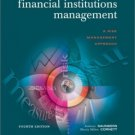 Financial Institutions Management 4th by Anthony Saunders 0072835753