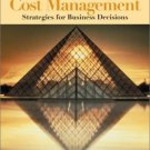 Cost Management: Strategies for Business Decisions 2nd by Ronald W. Hilton 0072474343