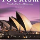 Tourism: Principles, Practices, Philosophies 10th by Charles Goeldner 0471450383