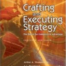 Crafting and Executing Strategy 14th by Jr. Thompson 0072962216