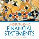Understanding Financial Statements 8th by Lyn M. Fraser 0131878565
