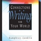 Connections: Writing for Your World by Doris Humphrey 0538727500