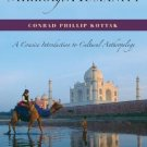 Mirror for Humanity A Concise Introduction to Cultural Anthropology 5th Conrad Phillip  0073258946