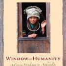 Window on Humanity A Concise Introduction to Anthropology 2nd Kottak, Conrad Phillip 0073258938
