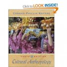 Cultural Anthropology - 10th Edition Kottak, Conrad Phillip 0072832258