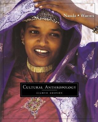 Cultural Anthropology 8th Nanda, Serena 0534614795
