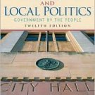 State and Local Politics: Government by the People / Edition 12 by David B. Magleby 0131992317