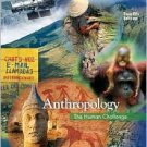 Anthropology: The Human Challenge / Edition 12 by William A. Haviland 0495095591